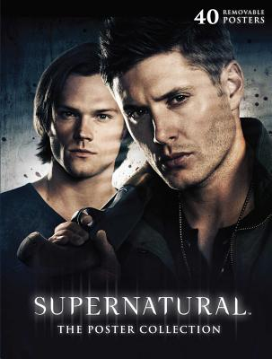 Supernatural: The Poster Collection: 40 Removable Posters (Insights Poster Collections) Cover Image
