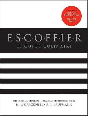 Escoffier: The Complete Guide to the Art of Modern Cookery, Revised Cover Image
