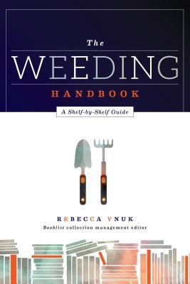 The Weeding Handbook: A Shelf-by-Shelf Guide Cover Image