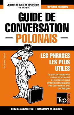 Guide de conversation Français-Polonais et mini dictionnaire de 250 mots Cover Image
