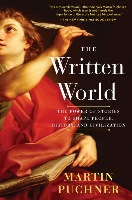 The Written World: The Power of Stories to Shape People, History, and Civilization Cover Image