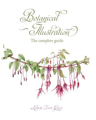 Botanical Illustration: The Complete Guide Cover Image