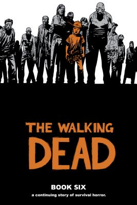 The Walking Dead, Book 6 cover image