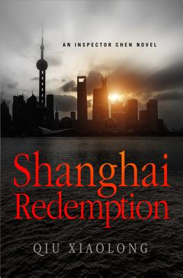 Shanghai Redemption: An Inspector Chen Novel Cover Image