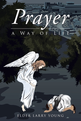 Prayer, a Way of Life Cover Image