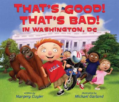 That's Good! That's Bad! in Washington, DC Cover