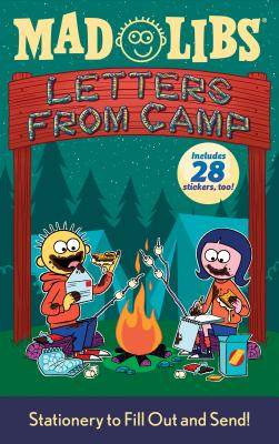 Letters from Camp Mad Libs: Stationery to Fill Out and Send! Cover Image