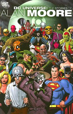 DC Universe: The Stories of Alan Moore Cover Image