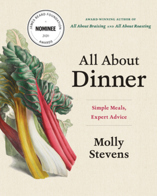 All About Dinner: Simple Meals, Expert Advice Cover Image