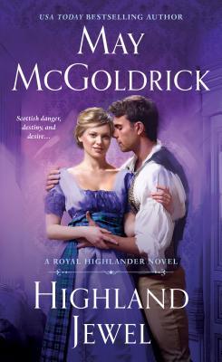 Highland Jewel: A Royal Highlander Novel Cover Image