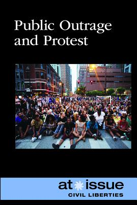 Public Outrage and Protest (At Issue) Cover Image