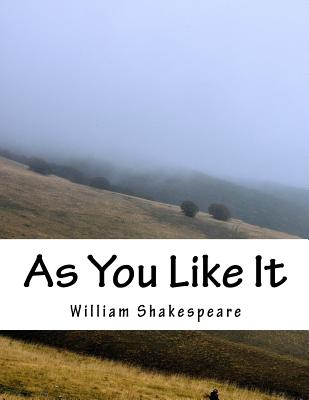 """william shakespeare as you like it a pastoral comedy 2 essay """"the seven ages of man"""" (as you like it) by shakespeare ms / ela age, definition, human, progress, time  as you like it is a pastoral comedy by william shakespeare believed to have been."""