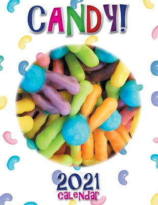 Candy! 2021 Calendar Cover Image