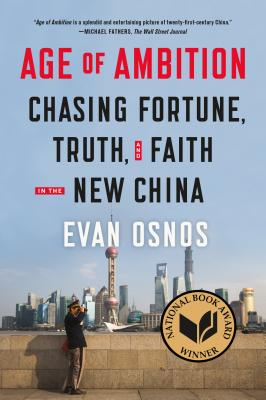 Age of Ambition: Chasing Fortune, Truth, and Faith in the New China cover