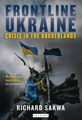 Frontline Ukraine: Crisis in the Borderlands Cover Image