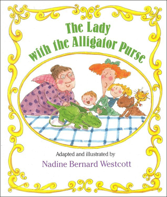The Lady with the Alligator Purse (Sing-Along Stories) Cover Image