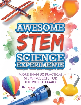 Cover for Awesome STEM Science Experiments