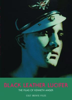 Black Leather Lucifer (Cult Movie Files) Cover Image