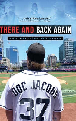 There and Back Again: Stories from a Combat Navy Corpsman Cover Image