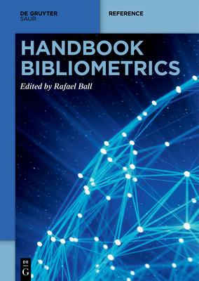 Handbook Bibliometrics (de Gruyter Reference) Cover Image