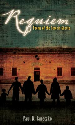 Requiem: Poems of the Terezin Ghetto Cover Image
