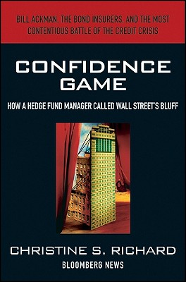 Confidence Game: How Hedge Fund Manager Bill Ackman Called Wall Street's Bluff (Bloomberg #148) Cover Image