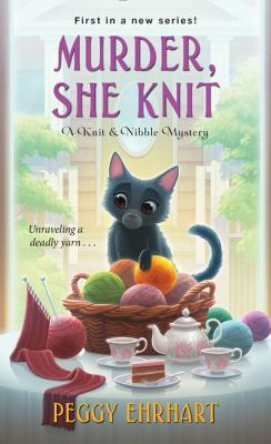 Murder, She Knit (A Knit & Nibble Mystery #1) Cover Image
