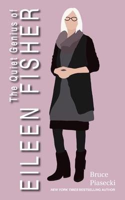 The Quiet Genius of Eileen Fisher Cover Image