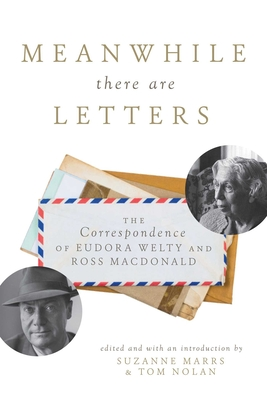 Cover for Meanwhile There Are Letters
