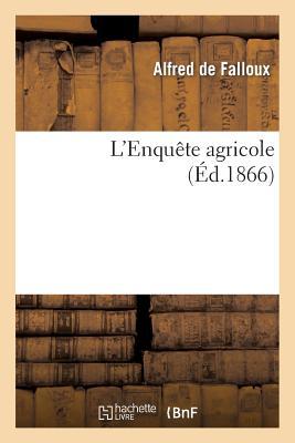 L'Enquête agricole (Savoirs Et Traditions) Cover Image
