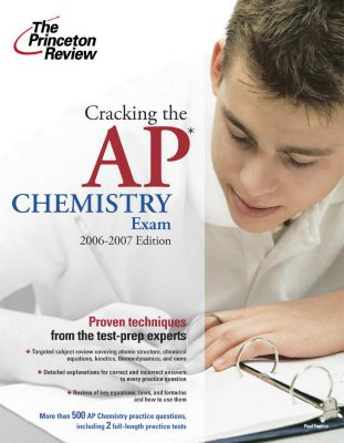 Cracking the AP Chemistry Exam, 2006-2007 Edition Cover Image