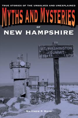 Cover for Myths and Mysteries of New Hampshire