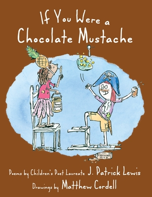 If You Were a Chocolate Mustache Cover