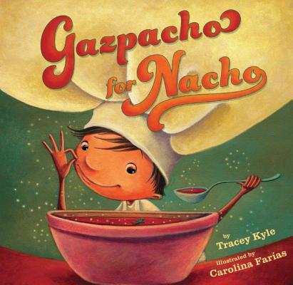 Gazpacho for Nacho Cover Image