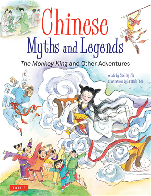 Chinese Myths and Legends: The Monkey King and Other Adventures Cover Image