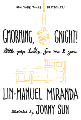 Gmorning, Gnight!: Little Pep Talks for Me & You Cover Image