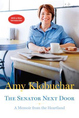 The Senator Next Door: A Memoir from the Heartland (Posthumanities) Cover Image