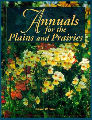 Annuals for the Plains and Prairies Cover Image