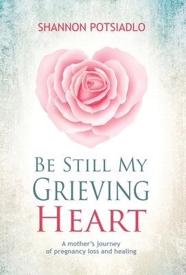 Cover for Be Still My Grieving Heart