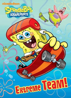 Extreme Team! (Spongebob Squarepants) Cover Image