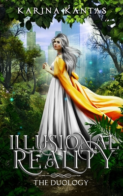 Illusional Reality: The Duology Cover Image