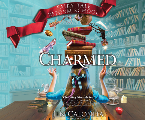 Charmed (Fairy Tale Reform School #2) Cover Image