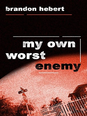 My Own Worst Enemy Cover