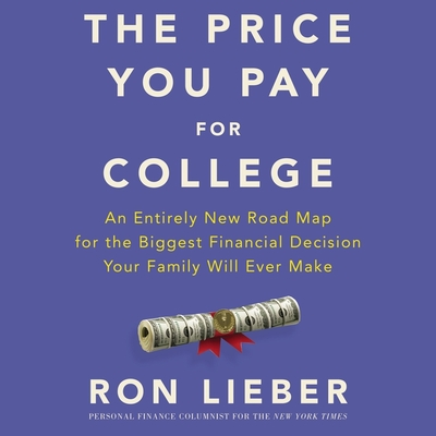 Cover for The Price You Pay for College Lib/E