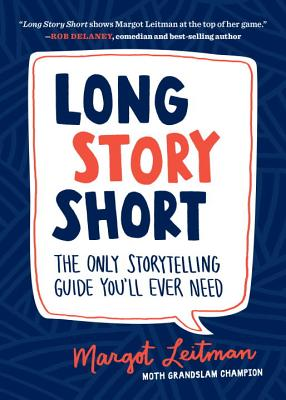 Long Story Short: The Only Storytelling Guide You'll Ever Need Cover Image