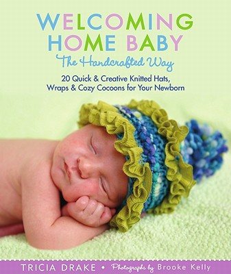 Welcoming Home Baby the Handcrafted Way Cover