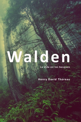 Walden: o la vida en los bosques Cover Image
