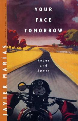 Your Face Tomorrow: Fever and Spear Cover Image
