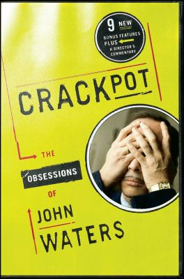 Crackpot: The Obsessions of Cover Image