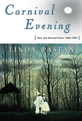 Carnival Evening: New and Selected Poems 1968-1998 Cover Image